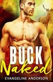 Buck Naked, Evangeline Anderson