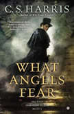 What Angels Fear, C. S. Harris