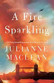 A Fire Sparkling, Julianne MacLean