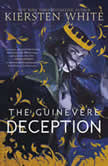 The Guinevere Deception, Kiersten White