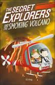 The Secret Explorers and the Smoking Volcano, DK