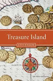 Robert Louis Stevenson's Treasure Island A Radio Dramatization, Robert Louis Stevenson