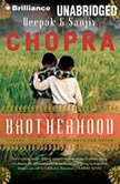 Brotherhood Dharma, Destiny, and the American Dream, Deepak Chopra