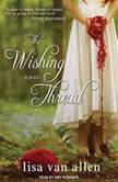 The Wishing Thread, Lisa Van Allen