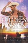 The Last Rodeo Cowboy Blues (A Wrangler's Creek Novel), Delores Fossen