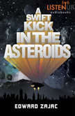A Swift Kick in the Asteroids, Edward Zajac