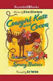 Cowgirl Kate and Cocoa Spring Babies, Erica Silverman