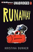 Runaway, Kristina Dunker
