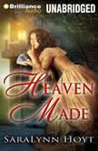 Heaven Made A Blakemore Family Novel, SaraLynn Hoyt