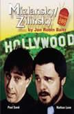 Mizlansky/Zilinsky, Jon Robin Baitz