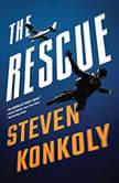 The Rescue, Steven Konkoly