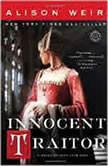 Innocent Traitor A Novel of Lady Jane Grey, Alison Weir