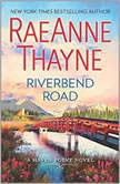 Riverbend Road (Haven Point, #4), RaeAnne Thayne