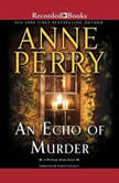 An Echo of Murder, Anne Perry
