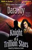Knight Of A Trillion Stars, Dara Joy
