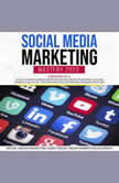 Social Media Marketing Mastery 2020 4 Books in 1: Secrets to create a Brand and become an Influencer on Instagram, Youtube, Facebook and Tik Tok - Network Marketing and Personal Branding Strategies, Social Media Marketing Academy, Social Media Marketing Guru