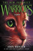 Warriors: The New Prophecy #3: Dawn, Erin Hunter