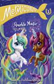 Mermicorns #1: Sparkle Magic, Sudipta Bardhan-Quallen