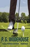 The Clicking of Cuthbert, P. G. Wodehouse