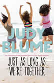 Just as Long as We're Together, Judy Blume