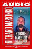 The Rogue Warrior Real Team, Richard Marcinko