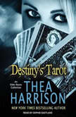 Destiny's Tarot An Elder Races Collection, Thea Harrison
