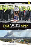 Eyes Wide Open Going Behind the Environmental Headlines, Paul Fleischman