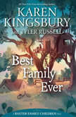 Best Family Ever, Karen Kingsbury