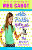 Allie Finkles Rules for Girls Book Two The New Girl