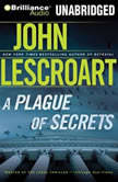 A Plague of Secrets, John Lescroart