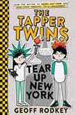 The Tapper Twins Tear Up New York, Geoff Rodkey