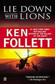 Lie Down with Lions, Ken Follett
