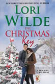 The Christmas Key A Twilight, Texas Novel, Lori Wilde