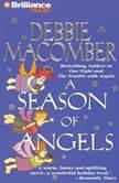 A Season of Angels, Debbie Macomber