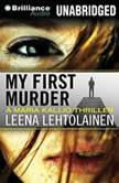 My First Murder, Leena Lehtolainen