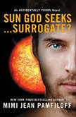 Sun God Seeks...Surrogate?, Mimi Jean Pamfiloff