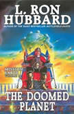 Doomed Planet, L. Ron Hubbard