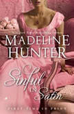 Sinful in Satin, Madeline Hunter