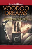 Voodoo Dreams A Novel of Marie Laveau, Jewell Parker Rhodes
