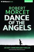 Dance of the Angels, Robert Morcet