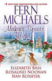 Making Spirits Bright, Fern Michaels