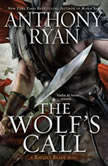 The Wolf's Call, Anthony Ryan