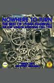 Nowhere to Turn - the Best of Vivian Stanshall, Vrnda Devi & Geoffrey Giuliano
