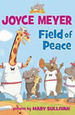 Field of Peace, Joyce Meyer