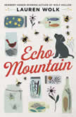 Echo Mountain, Lauren Wolk