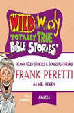 Wild and   Wacky Totally True Bible Stories  All About Angels
