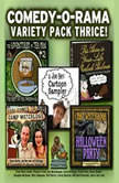 Comedy-O-Rama Variety Pack Thrice, Joe Bevilacqua; Lorie Kellogg; Pedro Pablo Sacristn