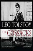 The Cossacks, Leo Tolstoy