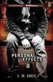 Personal Effects, E. M. Kokie
