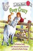 Pony Scouts: Pony Crazy, Catherine Hapka